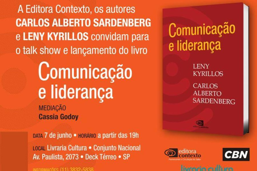 "Leny Kyrillos e Sardenberg lançam o livro ""Comunicação e Liderança"""